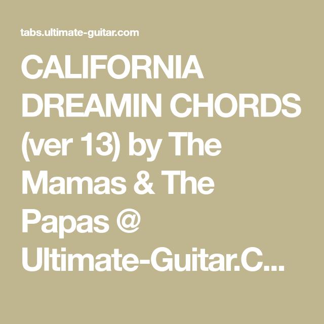 CALIFORNIA DREAMIN CHORDS (ver 13) by The Mamas & The Papas ...