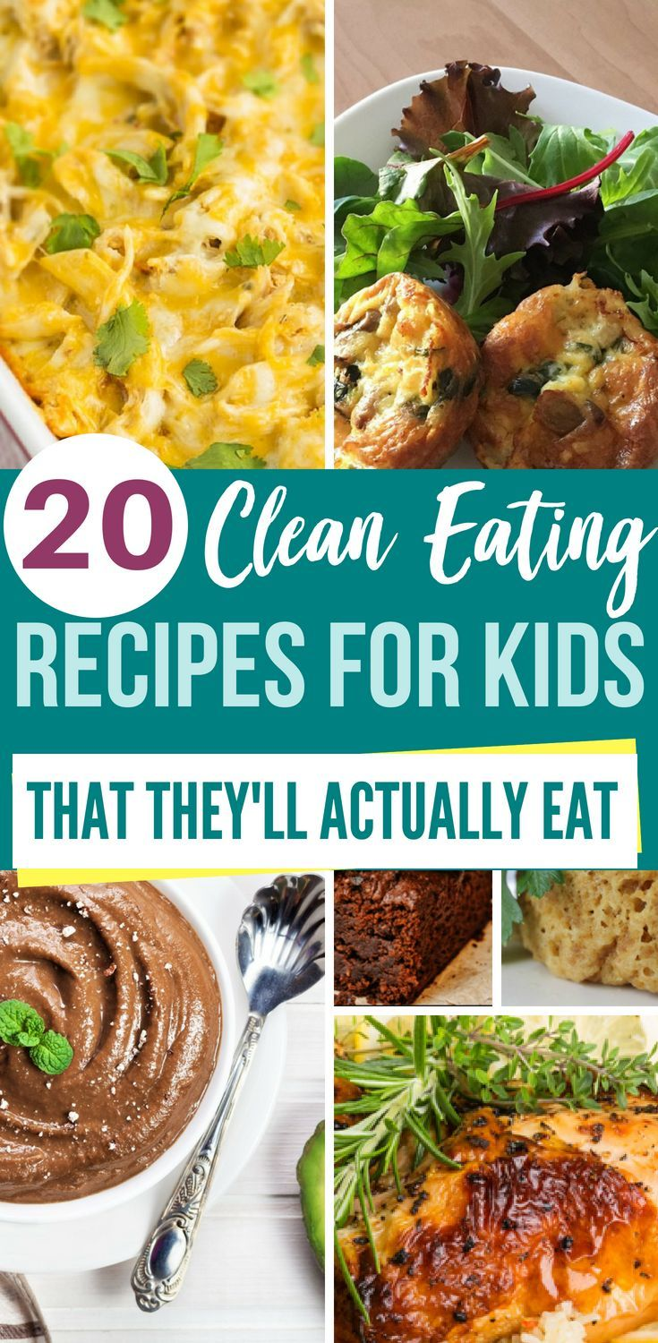 20+ Clean Eating Recipes for Kids (That They'll Actually Eat!) images