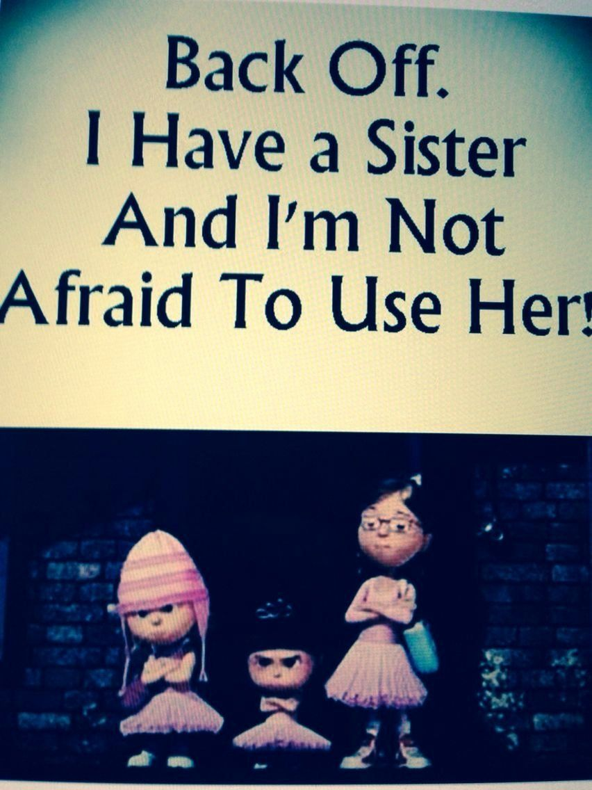Get Well Sister Lovely This Is Me And My Sister Sisters Little Sister Quotes Sister Quotes Sister Quotes Funny