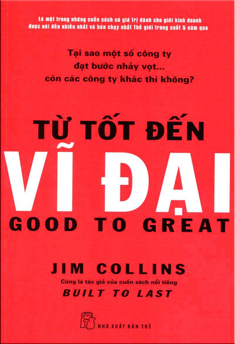 Tải Ebook Từ Tốt Đến Vĩ Đại PDF \u2013 Jim Collins. Nếu có điều kiện