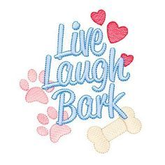Live Laugh Bark 1 of 3 designs from OESD's #Dog Sayings #embroidery