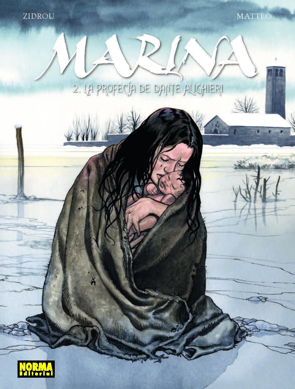 Marina 2 Sigue La Esplendida Historia Ideada Por Zidrou Y Dibujada Por Matteo Dante Alighieri Dante Marina