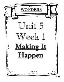 WONDERS 2014/2017 edition Grade 4 Unit 5 Weeks 1 to 5