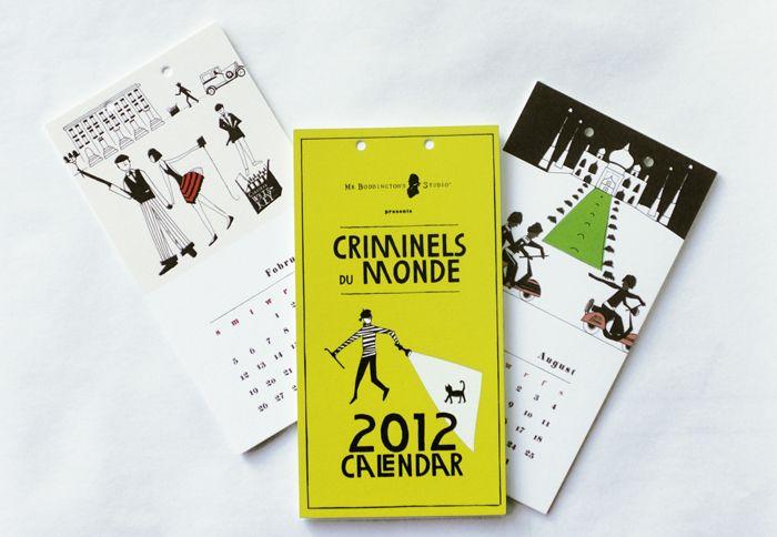 Criminels du Monde Calendar by Mr. Boddington's Studio ($25)