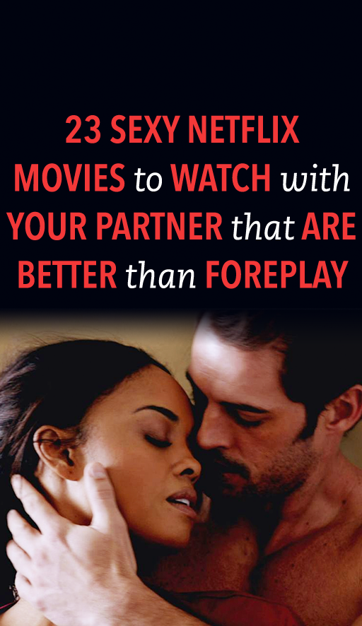 Sexy movies for couples to watch