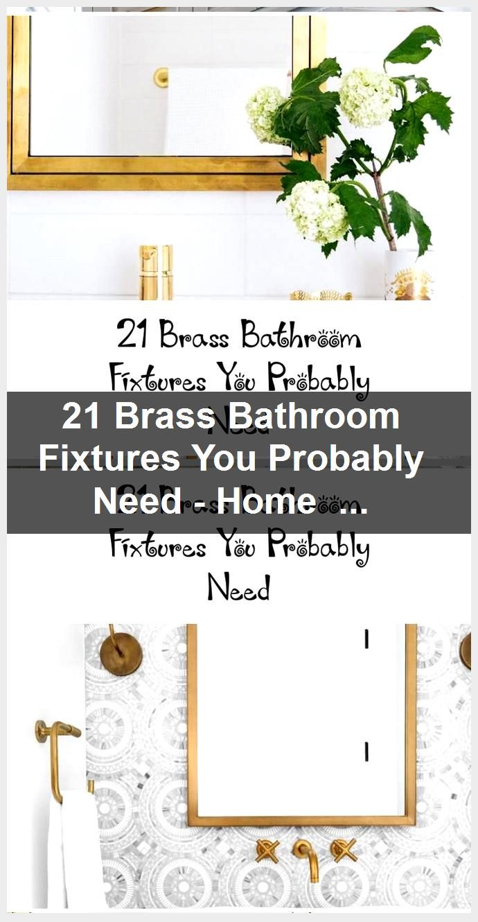 Photo of 21 Brass Bathroom Faucets You Probably Need – Home Decoration, #Bathroom #Brass #Decoration …