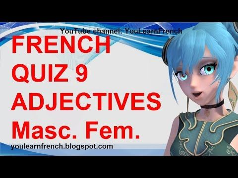 French Video Audio Lessons French Quiz 9 Test French Adjectives