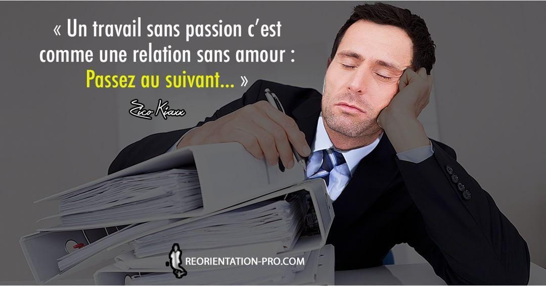 « Un travail sans passion c'est comme une relation sans amour : Passez au suivant… » - Zico Kiaxx, http://bit.ly/kiaxx-citations-IG #leader #vision #influence #zicokiaxx #kiaxx academy #entrepreneur #entreprendre #management #réussite #réussir #succès #motivation #inspiration #marketing #business