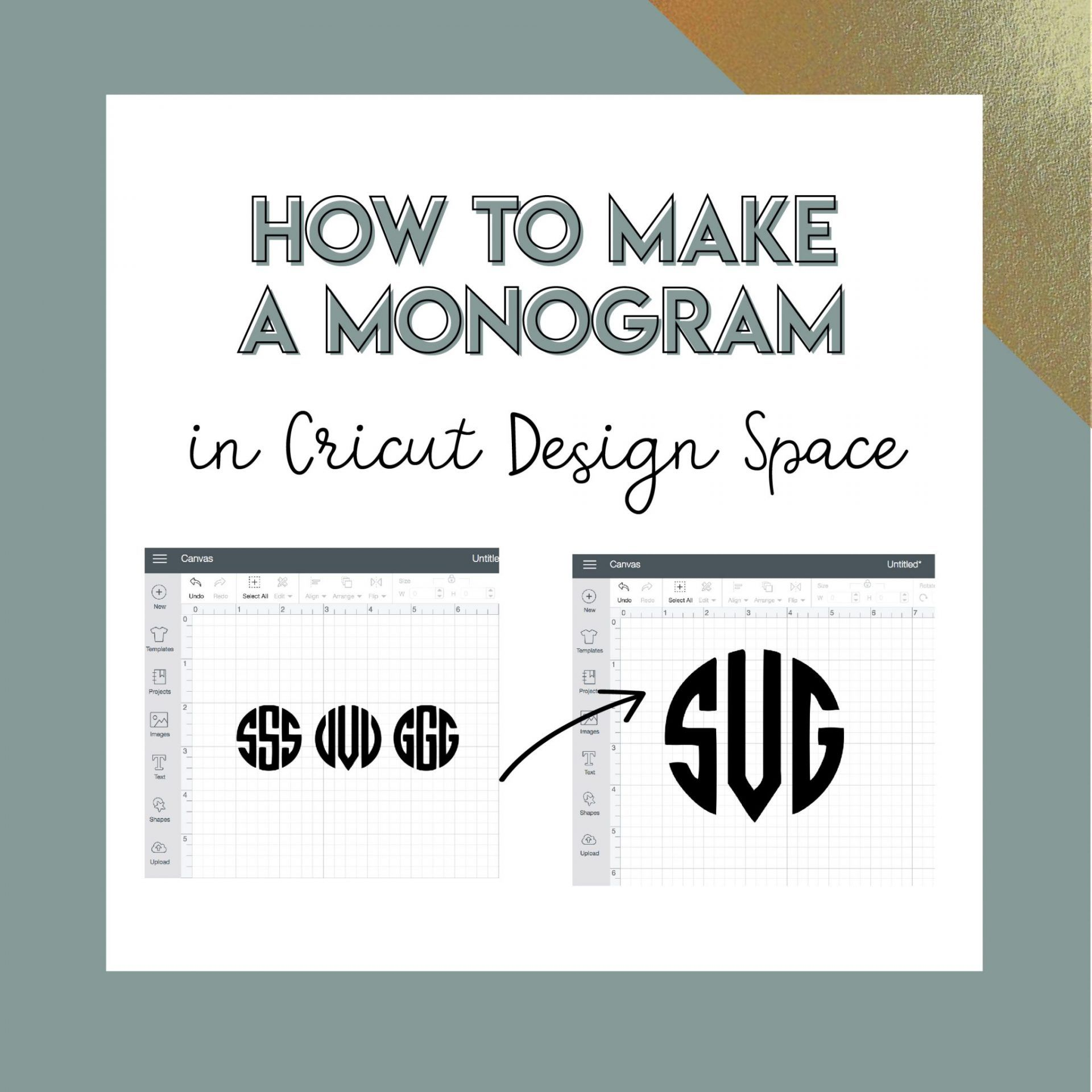 How to Create a Monogram in Cricut Design Space Cricut