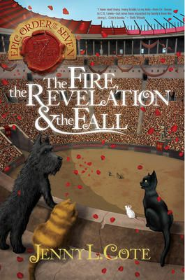 The Fire, the Revelation and the Fall - Jenny L Cote