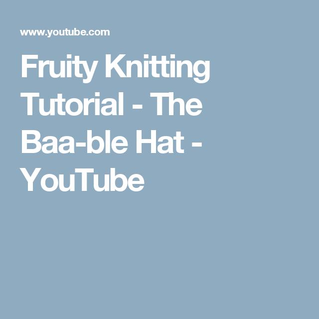 Fruity Knitting Tutorial - The Baa-ble Hat - YouTube   fair Isle ...