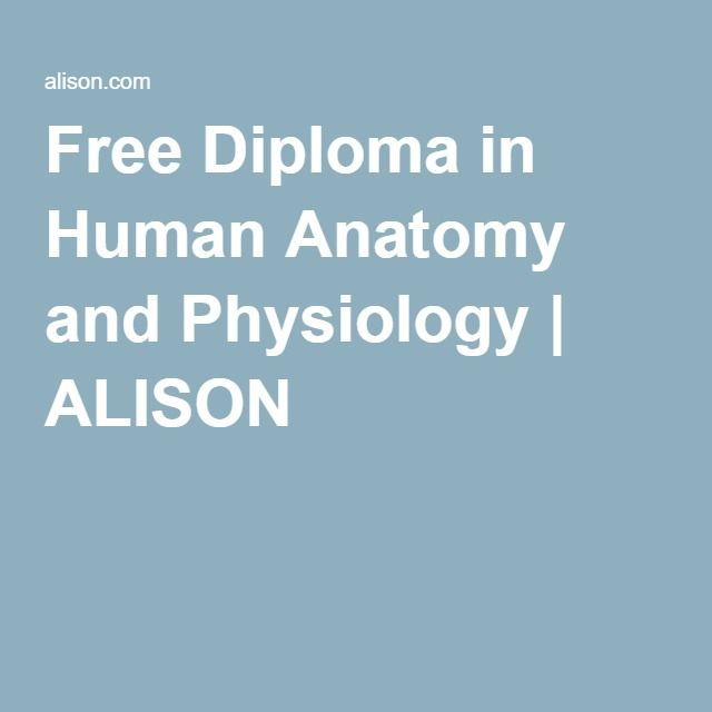 Free Diploma in Human Anatomy and Physiology   ALISON   studeren ...