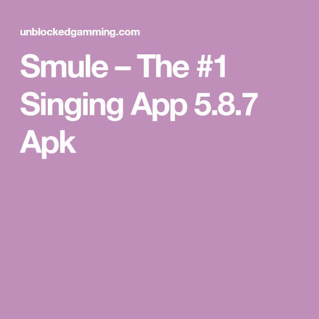 Smule The 1 Singing App 5.8.7 Apk App, Android apps