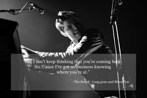 """""""Long Gone and Moved On"""" - The Script"""