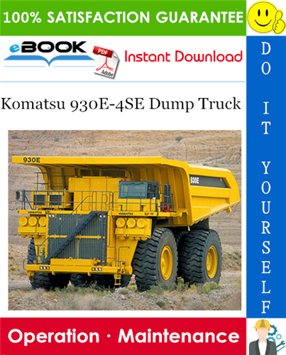 Komatsu 930e 4se Dump Truck Operation Maintenance Manual Serial Number A30769 A30871 Komatsu Repair Manuals Trucks
