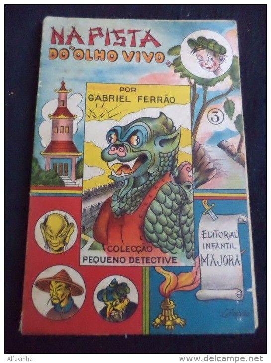 MAJORA-NA PISTA DO OLHO VIVO- - ILUSTRADO POR GABRIEL FERRÃO - Nº 3 - COLECÇÃO PEQUENO DETECTIVE TEXTO E 20 DESENHOS  A