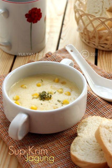 Cooking With Love Sup Krim Jagung Sup Krim Makanan Enak Makanan