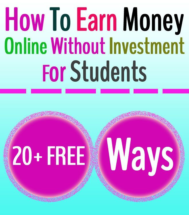 20+ Ways To Earn Money Online Without Investment For