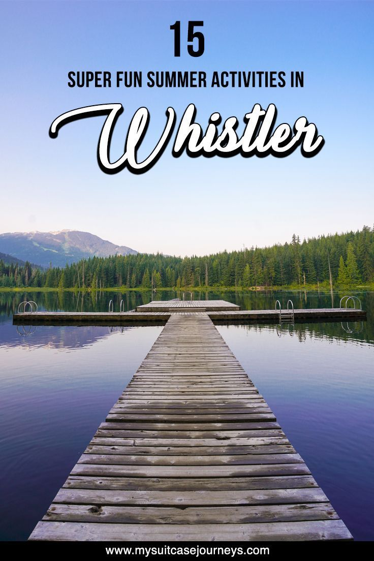 #Whistler is just as beautiful in the summer as is in the winter. Check out these 15 Whistler summer things to do for an epic time outdoors!   whistler canada   whistler bc