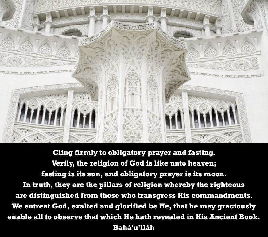 Cling firmly to obligatory prayer and fasting  Verily, the