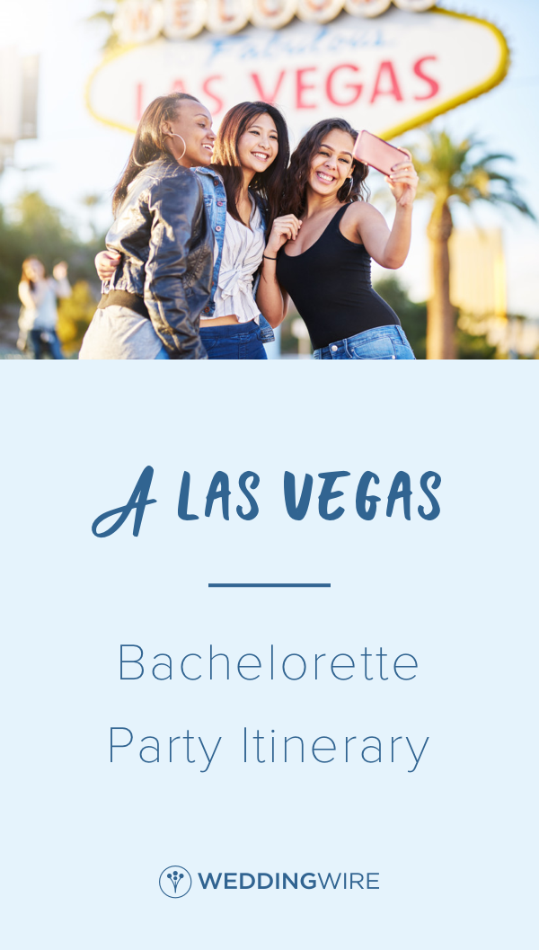 A Las Vegas Bachelorette Party Itinerary Wedding Etiquette