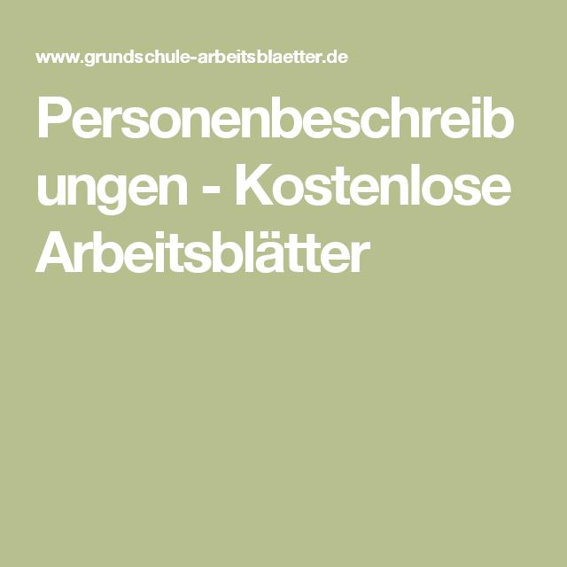 Personenbeschreibungen - Kostenlose Arbeitsblätter | Schule ...