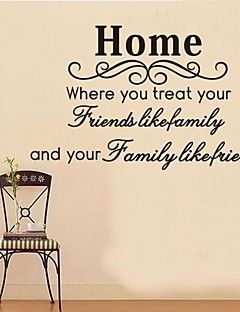 Home Where You Treat Your Friends Like Family Removable Wall Sticker Decal Decor