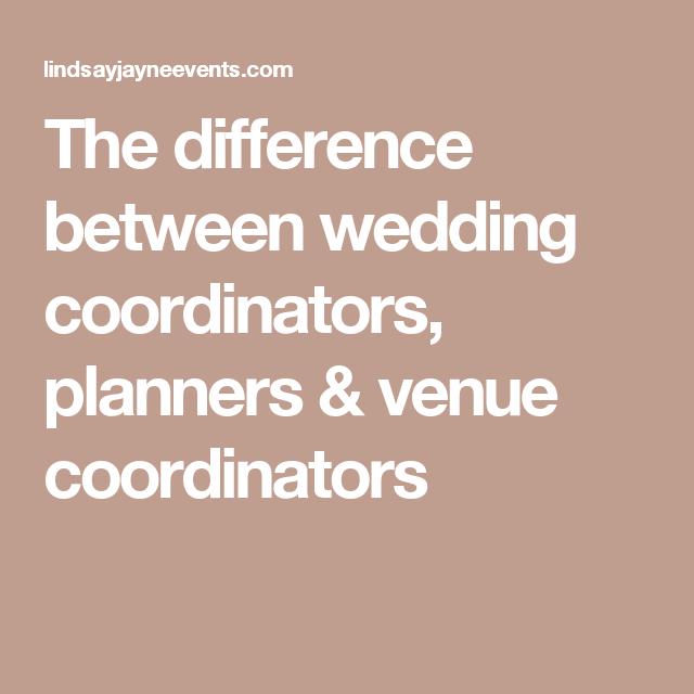 Story Wedding Planner Designer Coordinator Difference: The Difference Between Wedding Coordinators, Planners
