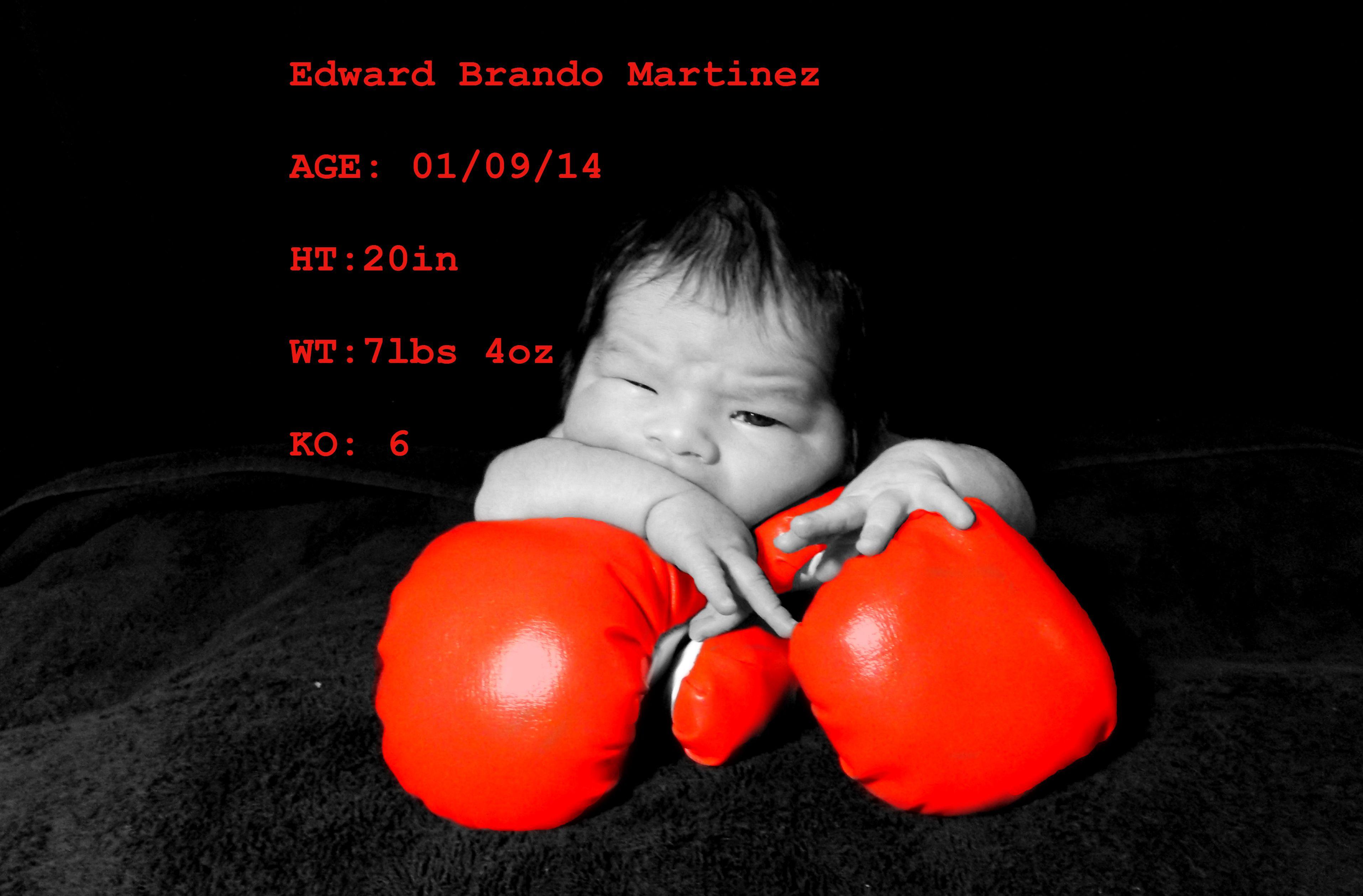 Edward Brando Martinez Birth Announcement #newborn #boxing #photography #newborn #boy #tough #edwardbrando
