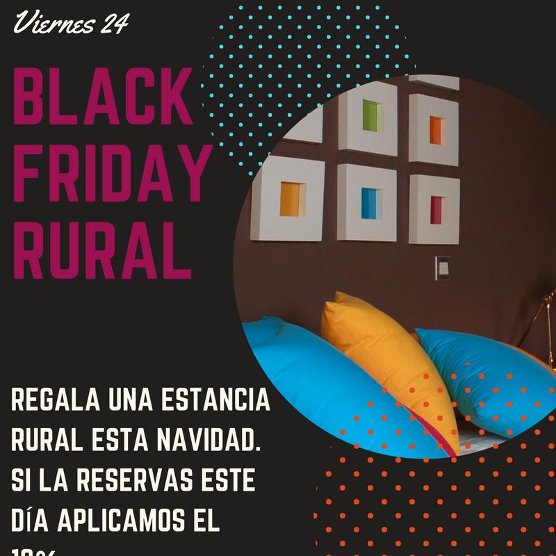 Black Friday Rural Turismo Rural Rurales Turismo