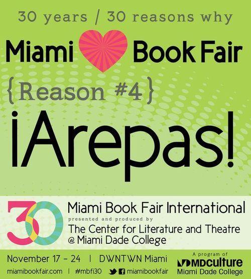 Reason #4: Arepas #MBFI30 #miamibookfair