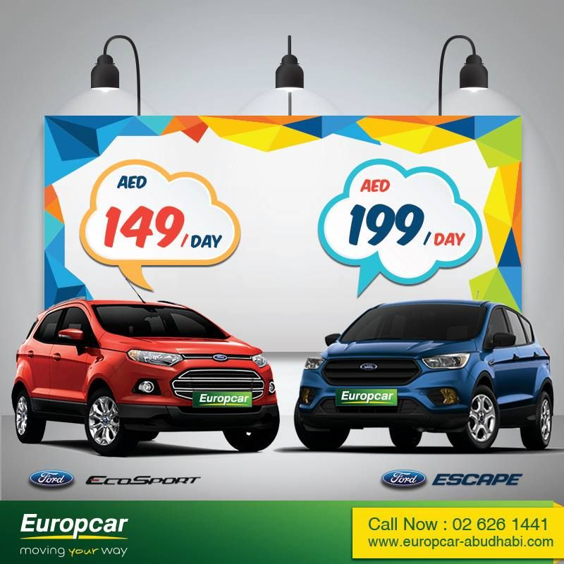 Wow Offers By Europcar Abu Dhabi Are Here Ford Ecosport Aed 149 Day Ford Escape Aed 199 Day Call Now 02 626 1441 Ford Ecosport Car Rental Best Car Rental