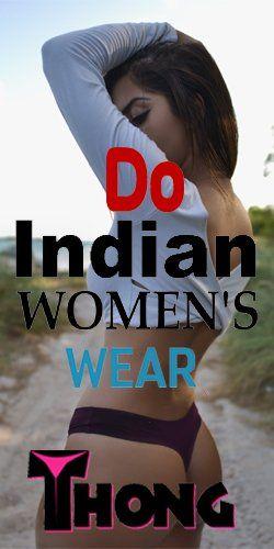 Do Indian women wear underwear?