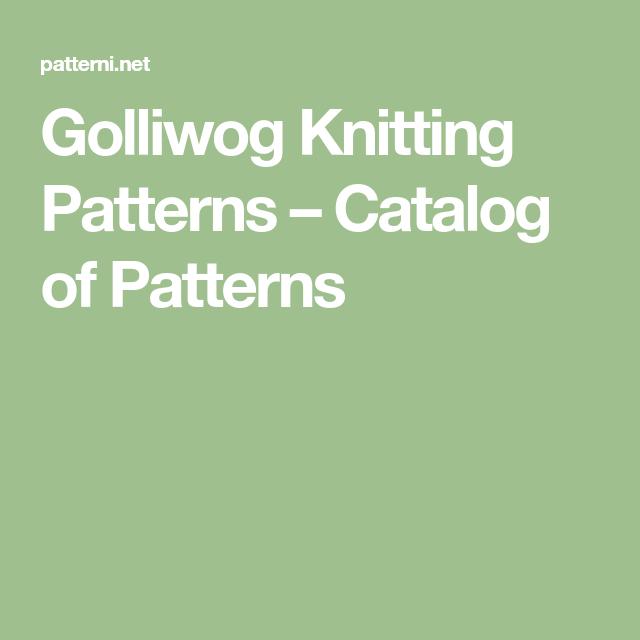 Golliwog Knitting Patterns Catalog Of Patterns Knitting Patterns