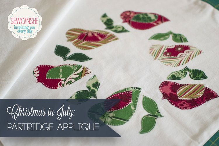 Applique of the Month Club: Christmas in July Partridges! — SewCanShe | Free Sewing Patterns and Tutorials #holidaysinjuly