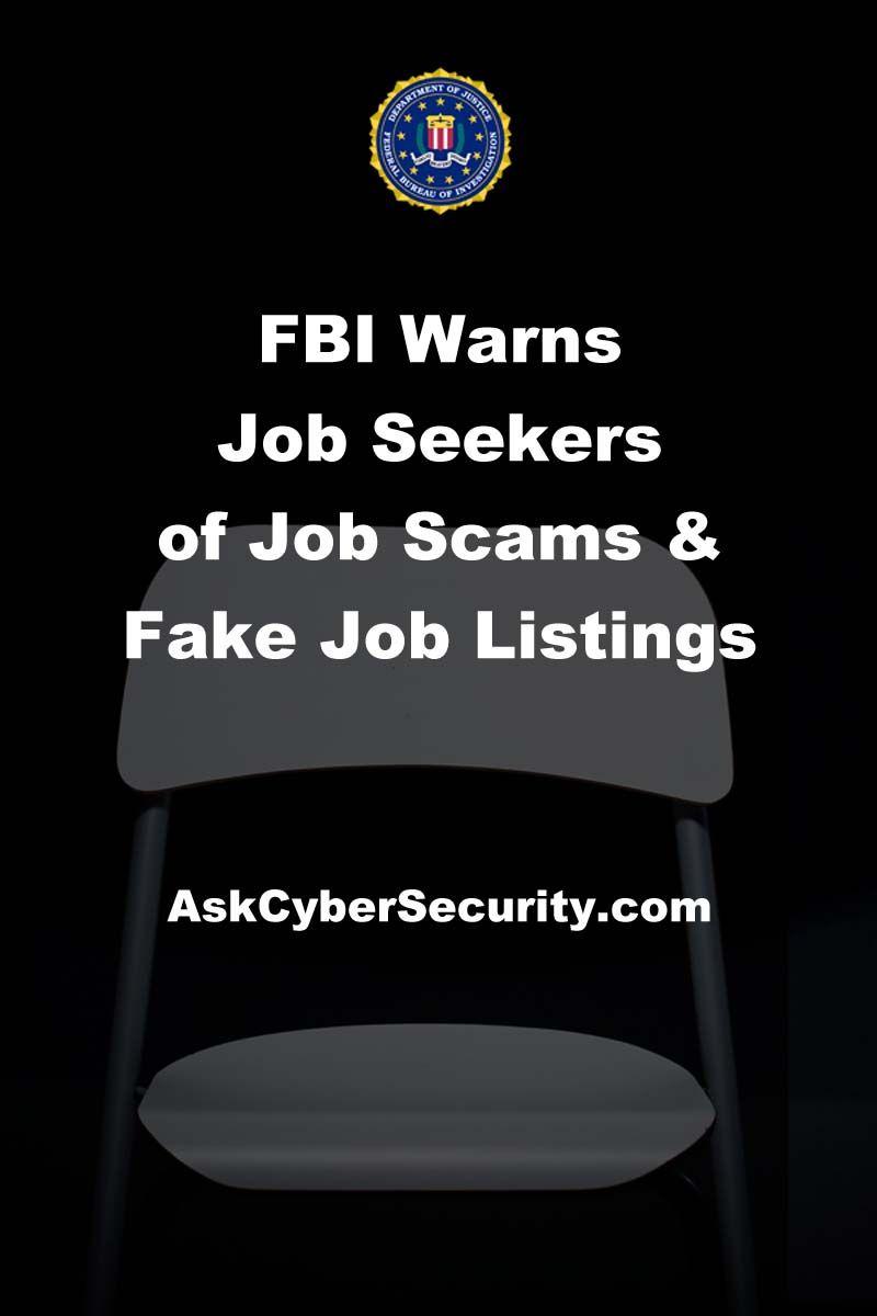 Fbi Warns Job Seekers Of Job Scams And Fake Job Listings