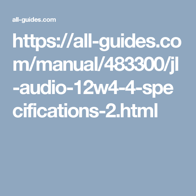 https://all-guides.com/manual/483300/jl-audio-12w4-4-specifications ...