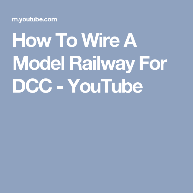 How To Wire A Model Railway For DCC - YouTube | train - unsorted ...