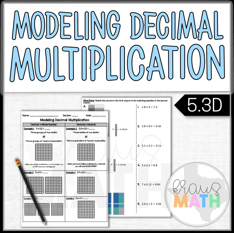 Modeling Decimal Multiplication Notes Amp Worksheet Teks 5