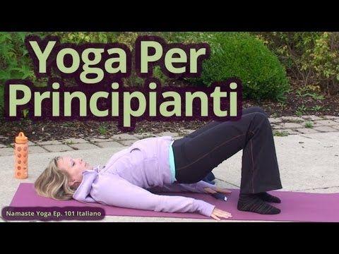 Yoga Per Principianti Introduzione Allo Yoga Della Dott Yoga 101 Yoga Italiano Yoga Per Principianti Maniglie Dell Amore Yoga