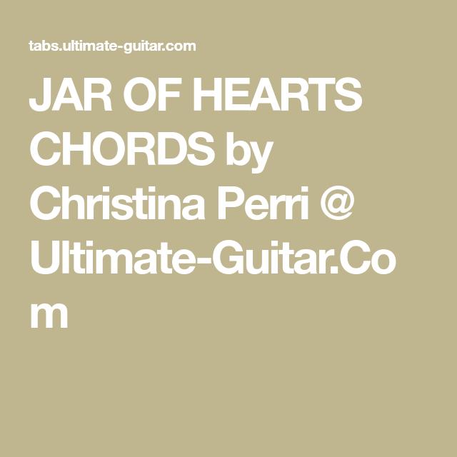Jar Of Hearts Chords By Christina Perri Ultimate Guitar My
