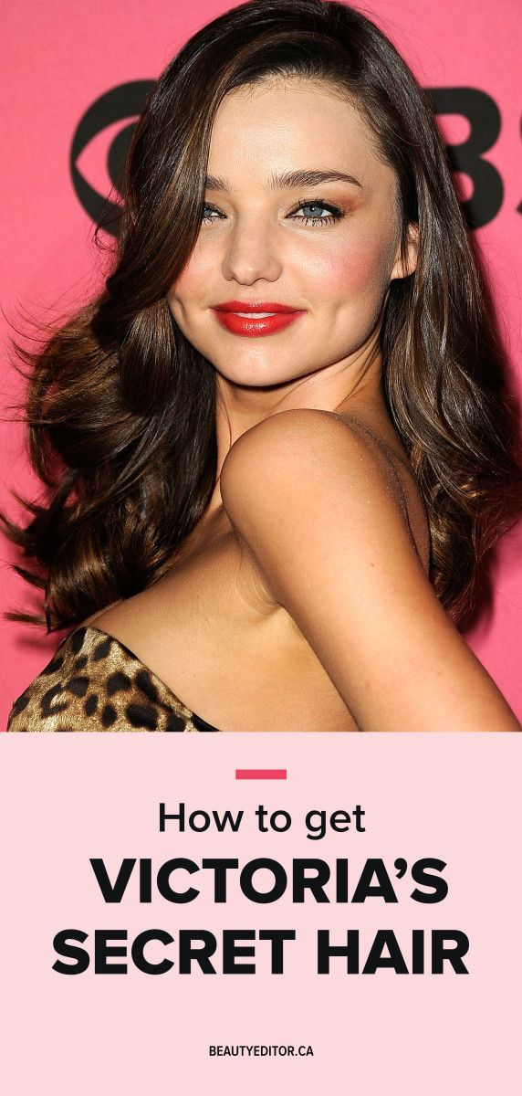 Victoria secret hair styling tips
