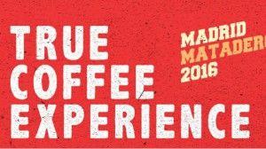 'True Coffee Experience', un festival para los amantes del café