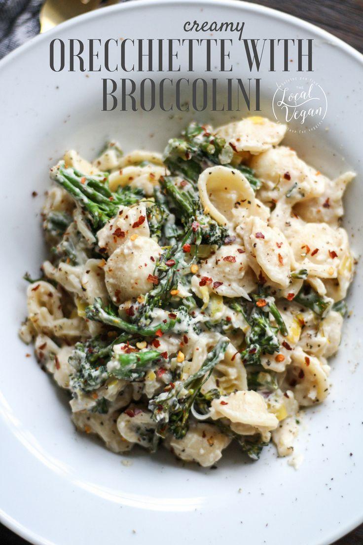 Creamy Orecchiette With Broccolini Healthy Vegan Dinner