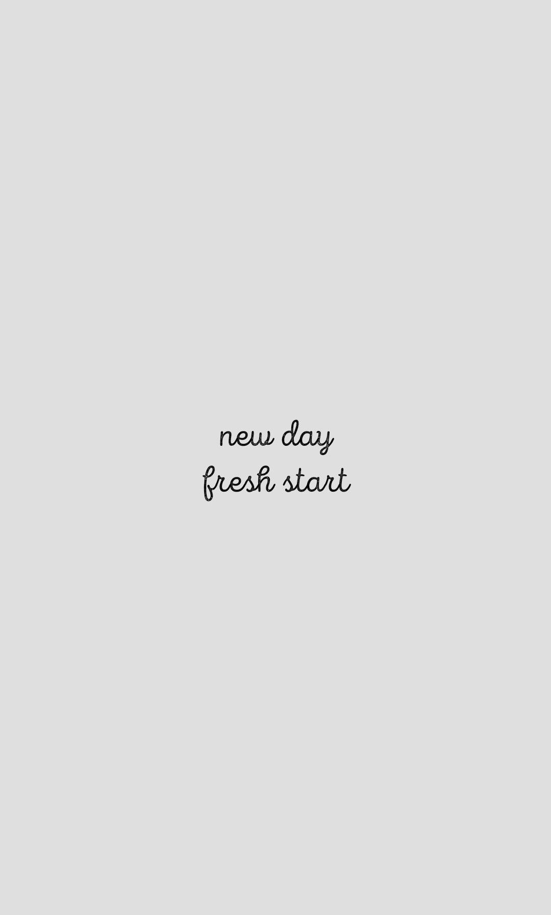 New Day Fresh Start Start The Day Quotes Fresh Start Quotes