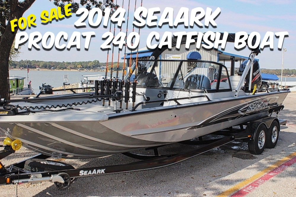 Seaark Boats For Sale >> Seaark Procat 240 Catfish Boat The Ultimate Catfish Rig