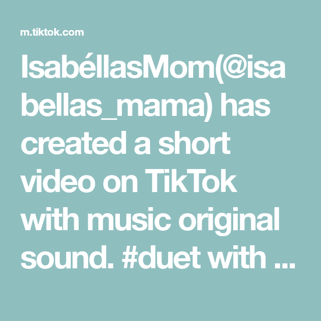 Isabellasmom Isabellas Mama Has Created A Short Video On Tiktok With Music Original Sound Duet With Jeremy Littel Omg Please The Originals Duryea Music