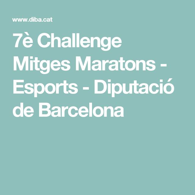7è Challenge Mitges Maratons - Esports - Diputació de Barcelona