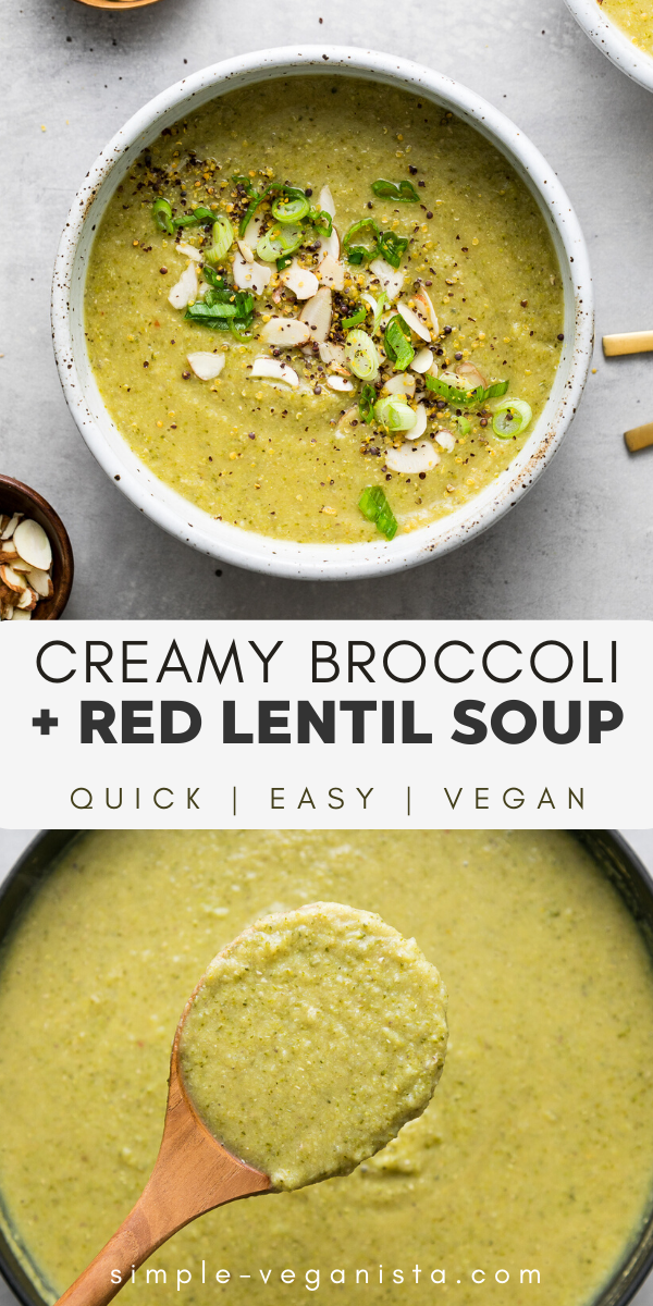 Creamy Broccoli + Red Lentil Soup (Vegan) - The Simple Veganista