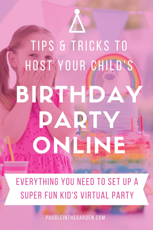 35+ Birthday Ideas During Quarantine For Kids